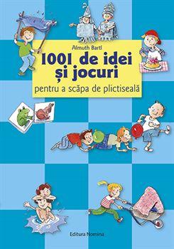 1001 de idei și jocuri pentru a scăpa de plictiseală 1