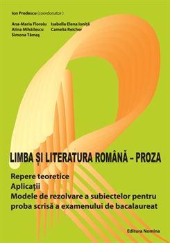 Limbă și literatura română - Proza 1