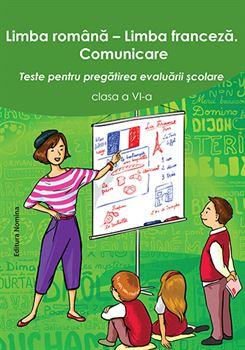 Limba Română - Limba Franceză. Evaluare cls. a VI-a, ed. II 1