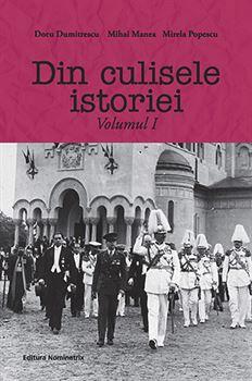 Din culisele istoriei volumul I 1