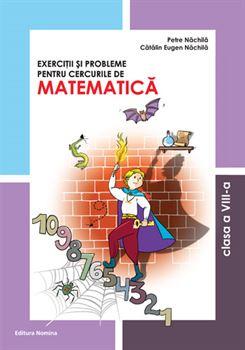 Exerciții și probleme pentru cercurile de matematică. cls. a VIII-a 1