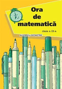 Ora de matematică, clasa a IX-a 1