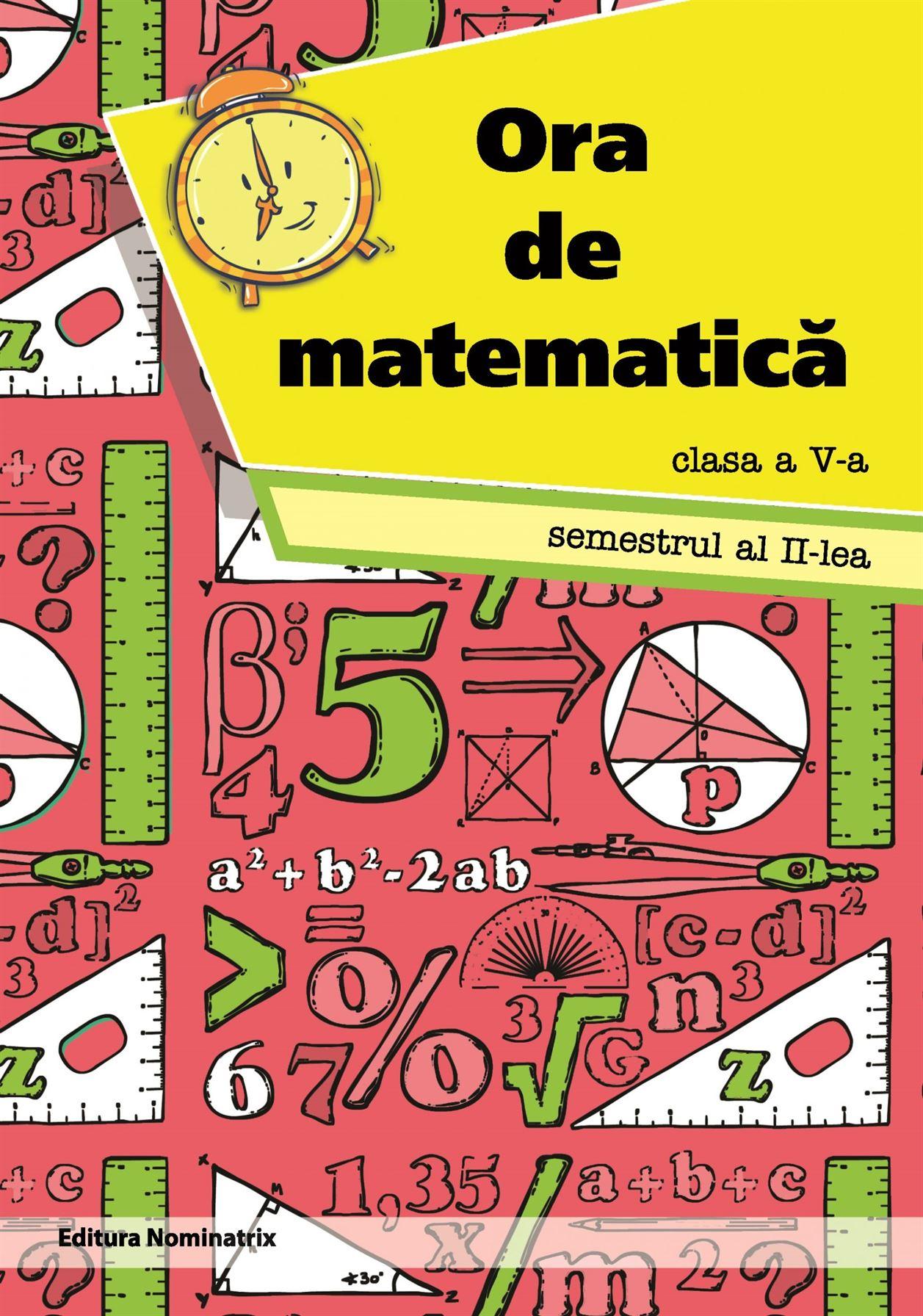 Ora de matematică, clasa a V-a, semestrul 2 1