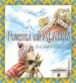 Aladin si lampa fermecată - ediție cartonată 1