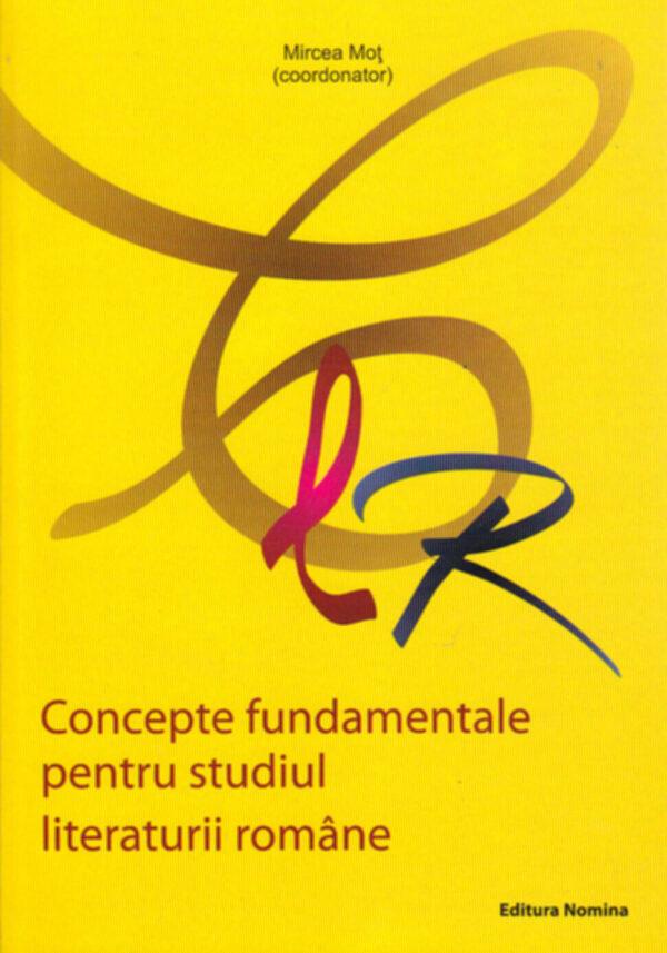 Concepte fundamentale pentru studiul literaturii române 1