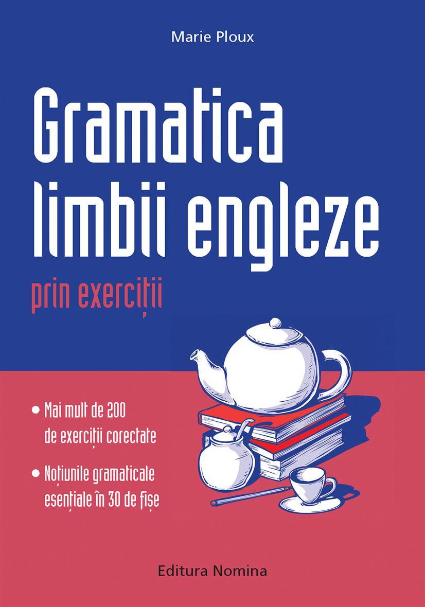 Gramatica limbii Engleze prin exerciții 1