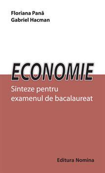 Economie. Sinteze pentru examenul de bacalaureat 1