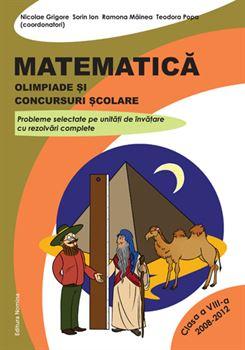 Matematică. Olimpiade și concursuri școlare cls. a VIII-a 1