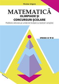 Matematică. Olimpiade și concursuri școlare clasa a V-a 1