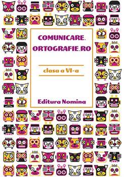 Comunicare.Ortografie.RO clasa a VI-a, 2019 1