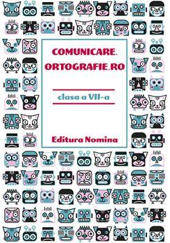 Comunicare.Ortografie.RO clasa a VII-a, 2019 1