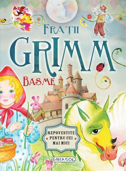 Basme - Frații Grimm 1