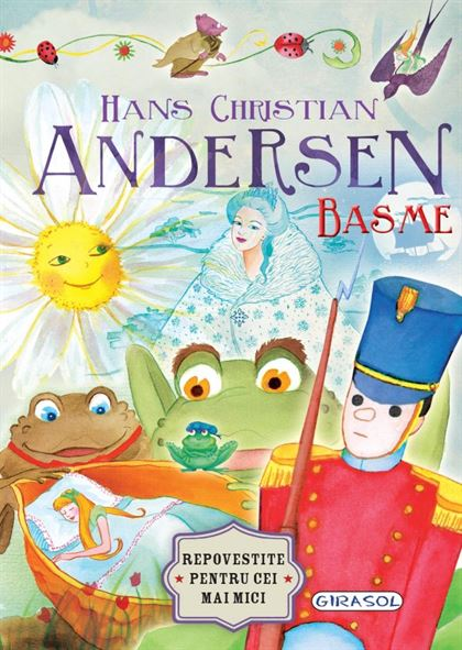 GIRASOL - Basme. Hans Christian Andersen 1