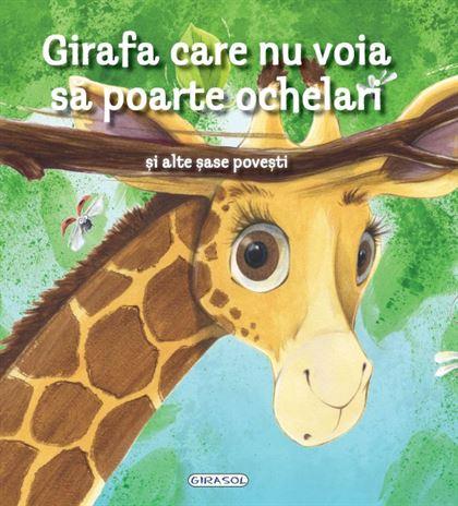 GIRASOL - Girafa care nu voia să poarte ochelari 1