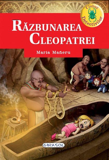 GIRASOL - Clubul Detectivilor - Răzbunarea Cleopatrei 1