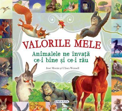 GIRASOL - Valorile mele - Animalele ne învață ce-i bine și ce-i rău 1