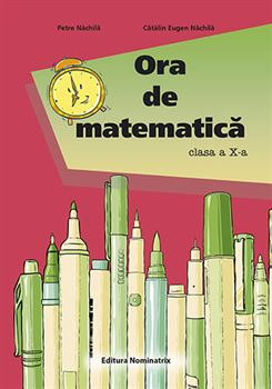 Ora de matematică - clasa a X-a 1