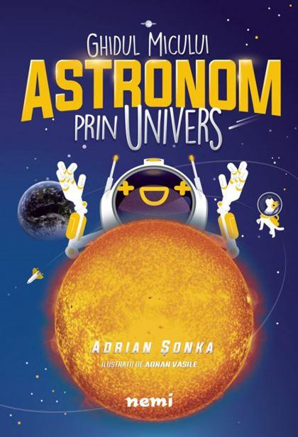 Ghidul micului astronom prin Univers 1