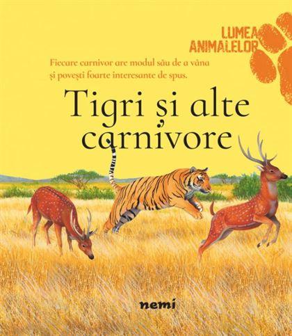 Tigri și alte carnivore 1