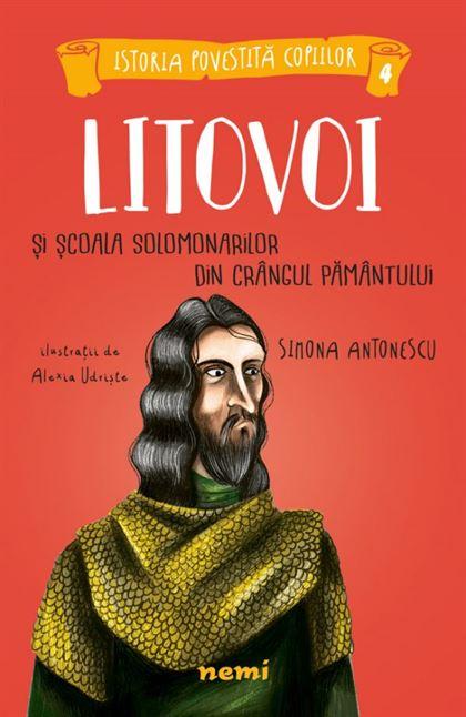 Litovoi și Școala Solomonarilor din Crângul Pământului 1