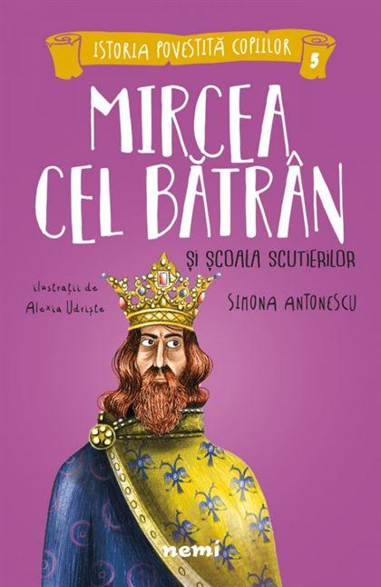 Mircea cel Bătrân și Școala Scutierilor 1
