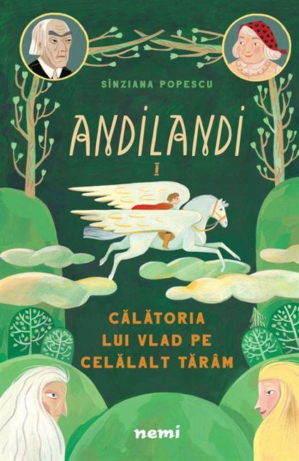 Călătoria lui Vlad pe celălalt tărâm (seria Andilandi, vol. 1) 1