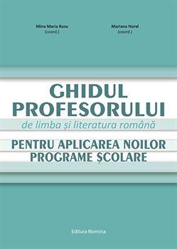 Ghidul profesorului de limba și literatura română pentru aplicarea noilor programe școlare 1