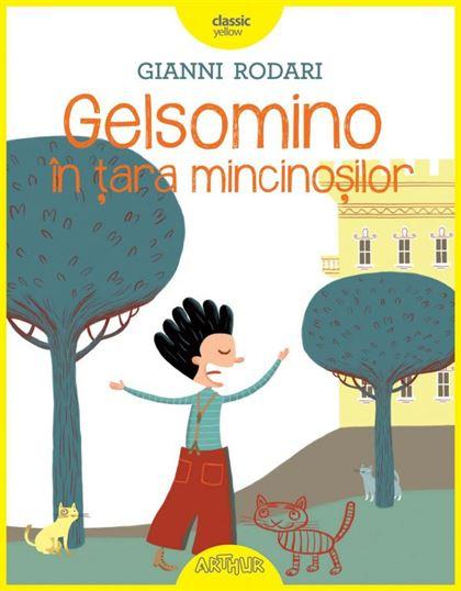 Gelsomino în țara mincinoșilor (Gianni Rodari) 1