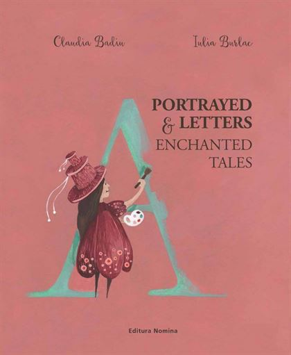 Portrayed & letters. Enchanted tales 1