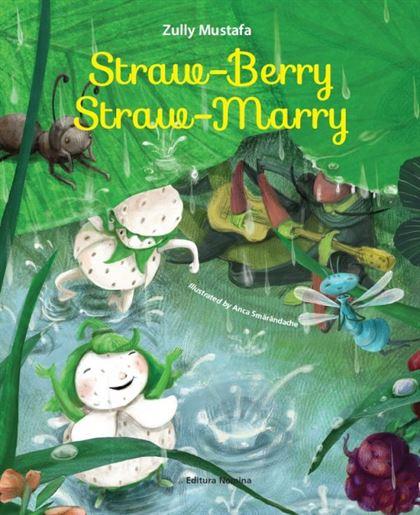 Straw-Berry, Strau-Marry 1