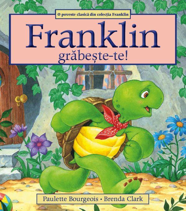 FRANKLIN, GRĂBEȘTE-TE! 1