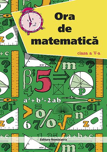 Ora de matematică - clasa a V-a 1