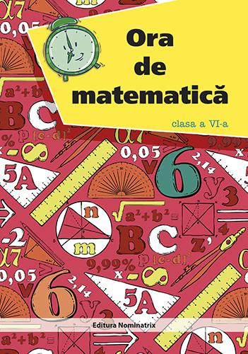 Ora de matematică - clasa a VI-a 1