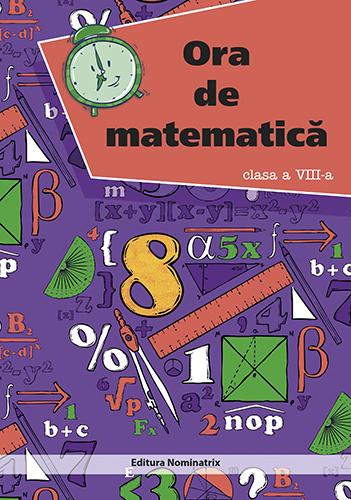 Ora de matematică - clasa a VIII-a 1