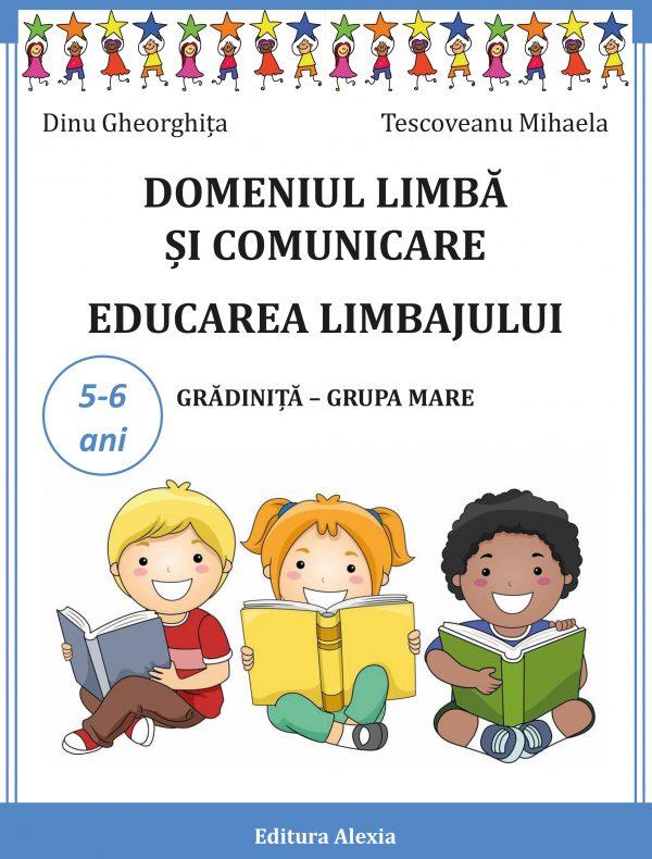 LIMBA SI COMUNICARE. EDUCAREA LIMBAJULUI 5-6ani 1