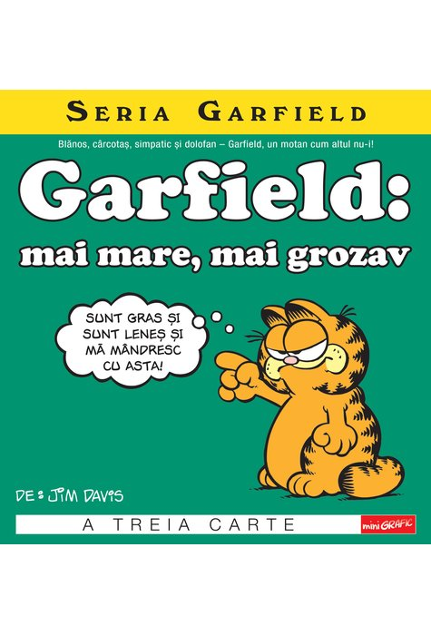 GARFIELD #3. GARFIELD: mai mare, mai grozav (Jim Davis) [miniGRAFIC] 1