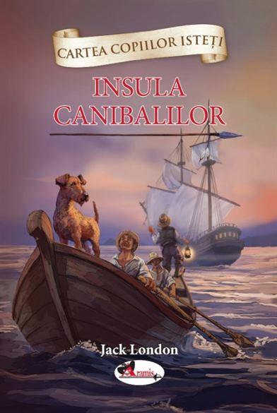 ARAMIS - INSULA CANIBALILOR JACK LONDON 1