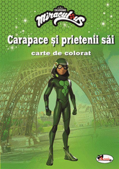 ARAMIS - ZAG - CARAPACE SI PRIETENII SAI. CARTE DE COLORAT 1